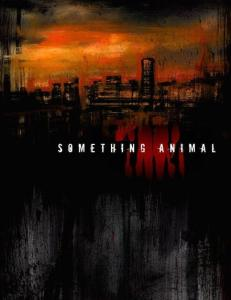 "Fanboy Comic's ""Something Animal"""