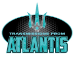 Transmissions from Atlantis, each Saturday morning at 10:30 AM Pacific