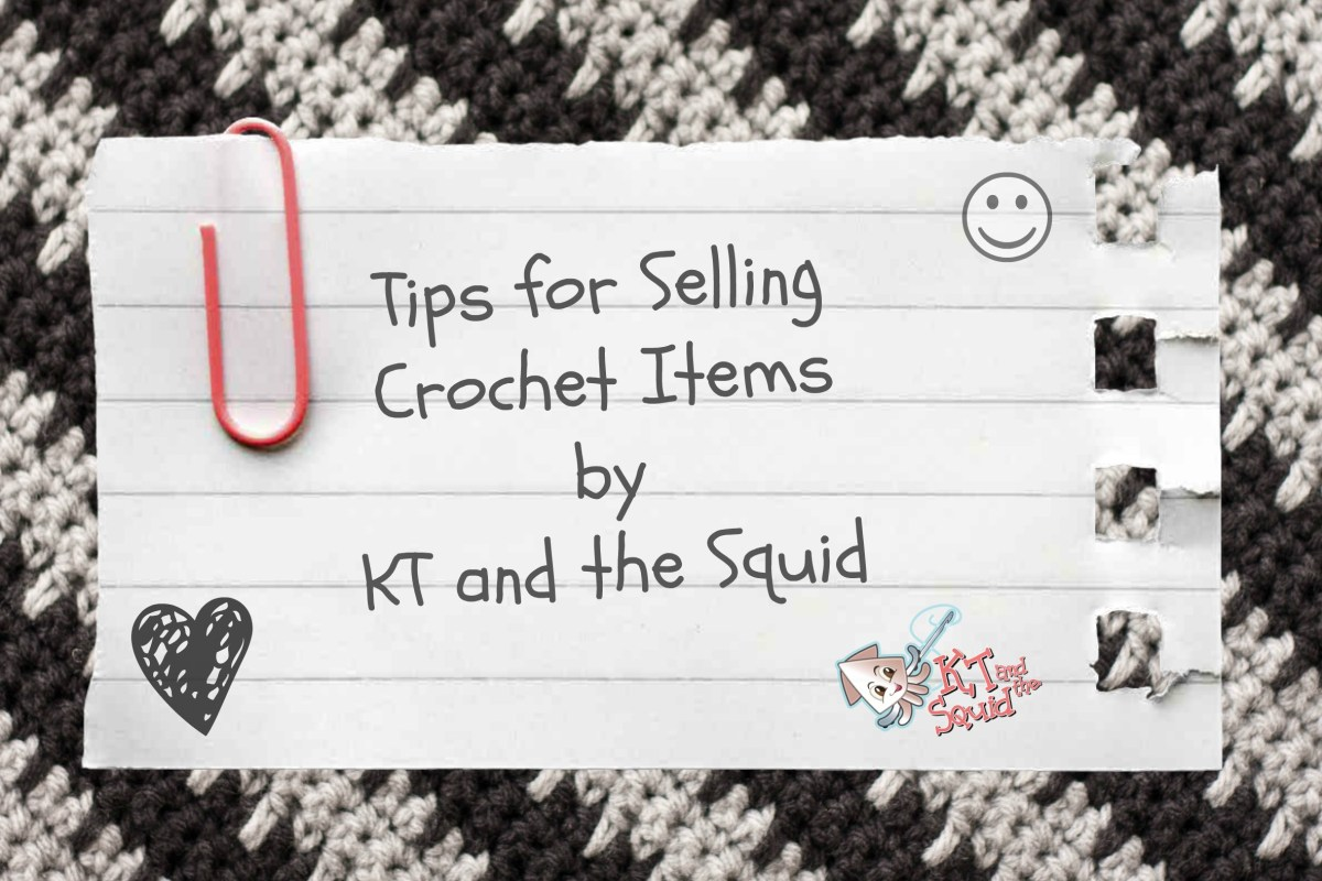 Tips for Selling Crochet Items #1: Where to Sell your Items