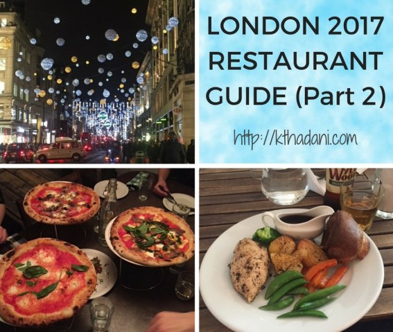 London 2017 Restaurant Guide (part 2)