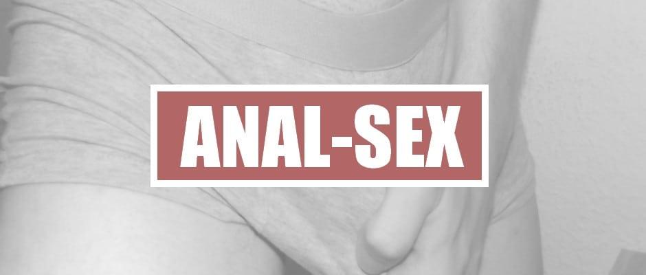 ist analsex gefährlich porno fielme