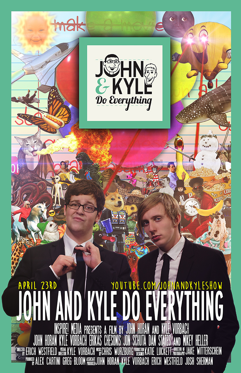 John and Kyle Do Everything: The Movie