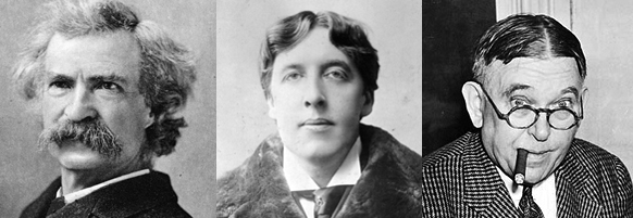 Mark Twain, Oscar Wilde, H. L. Mencken.