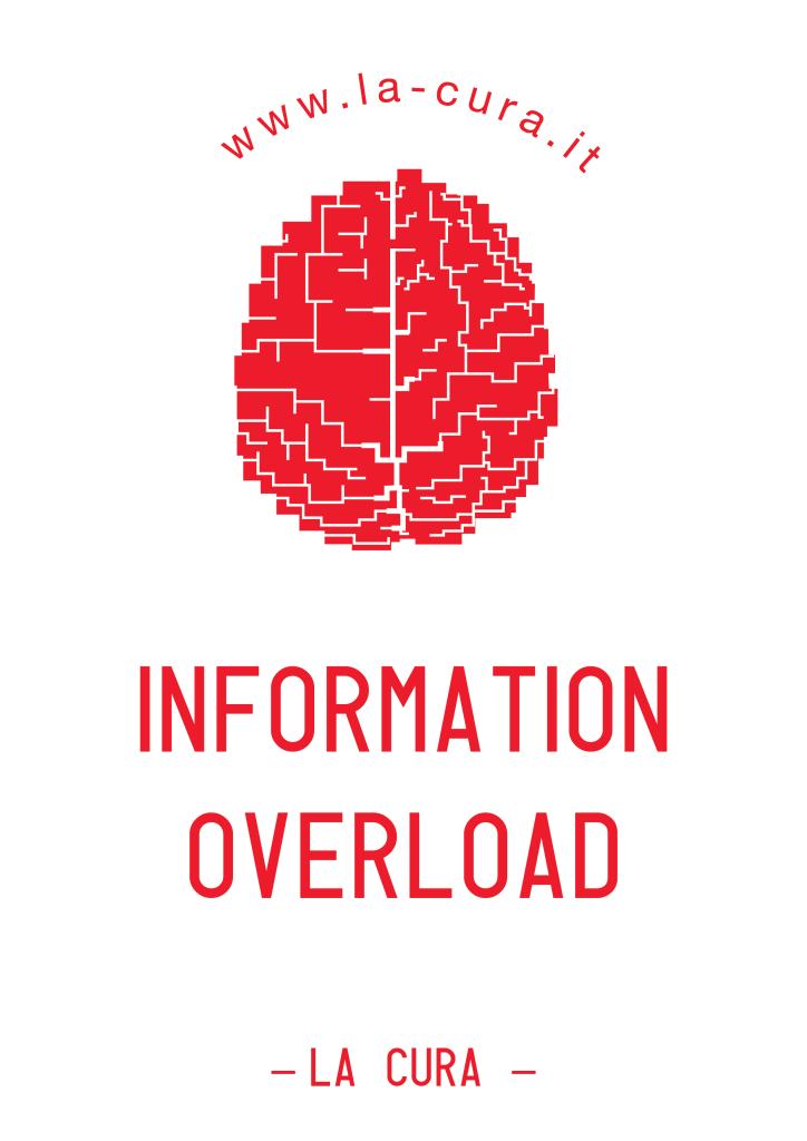 La Cura, locandina, Information Overload