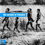 THE-CULTURE-OF-VIOLENCE