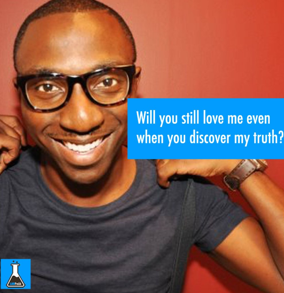 Will-you-still-love-me-even-when-you-discover-my-truth-