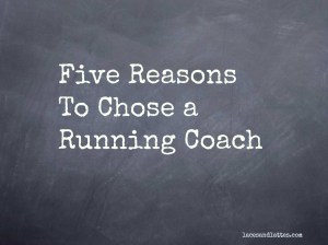 Why I Chose a Running Coach