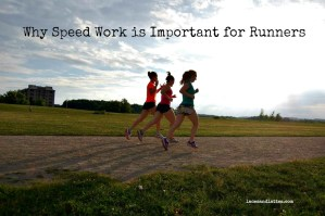 Why Speed Work, Works