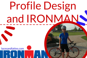 Profile Design and Ironman