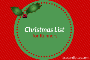 Christmas List for Runners