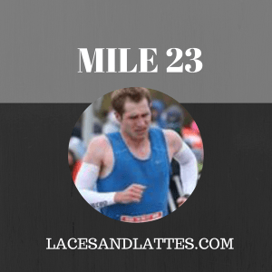 Mile 23: I Hate Brick Runs