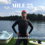 Mile 23: I'm Making You a Promise