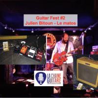 Le matos de Julien Bitoun @beurks pour le Guitar Fest #2
