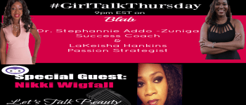 girl-talk-thursday-let-s-talk-beauty-with-special-guest-nikki-wigfall_thumbnail.png