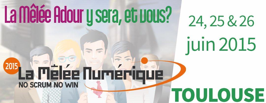 La Mêlée Numérique - Les Rencontres TIC - 24, 25 et 26 juin 2015