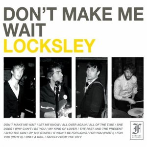 "Locksley's ""Don't Make Me Wait"" (2006, 2008)"