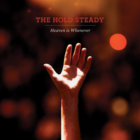 "The Hold Steady's ""Heaven is Whenever"" (2010)"