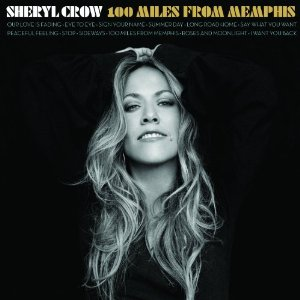 "Sheryl Crow's ""100 Miles From Memphis"" (2010)"