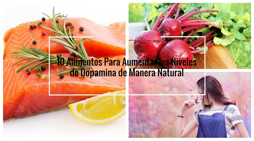 10 Alimentos Para Aumentar los Niveles de Dopamina de Manera Natural