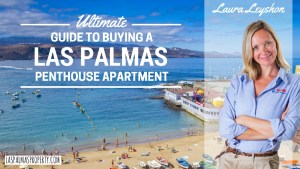 Ultimate Guide To Buying A Las Palmas Penthouse