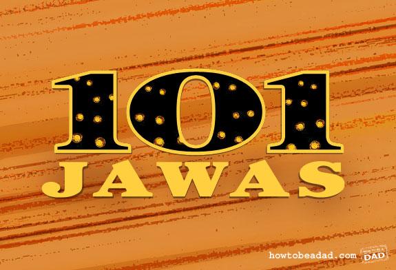 101 Jawas by HowToBeADad.com