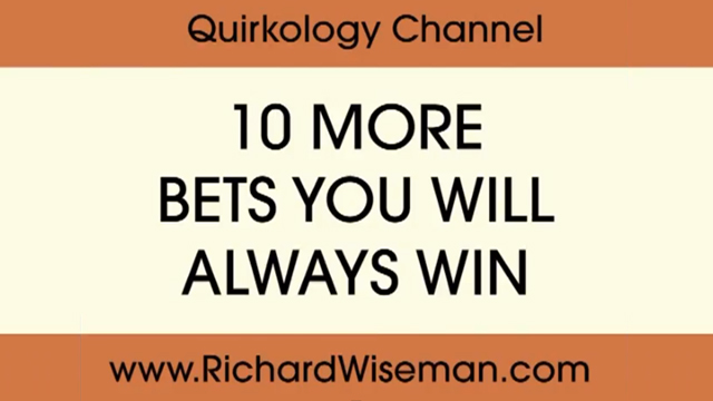 10 more bets you will always win by Richard Wiseman