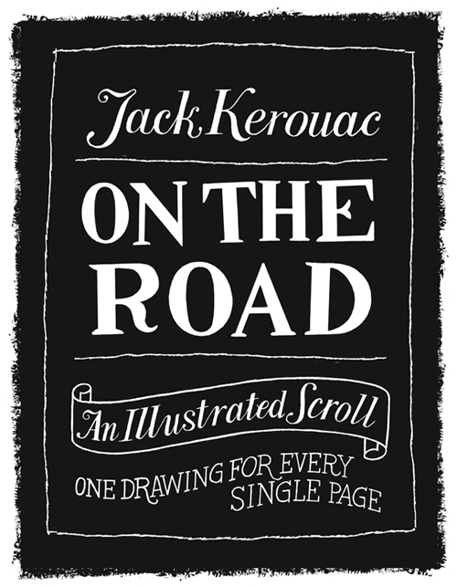 On The Road Illustrated by Paul Rogers