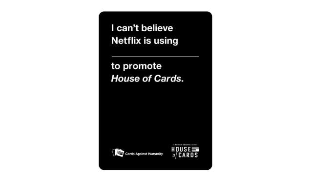 House of Cards Against Humanity
