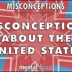 Common Misconceptions About the United States