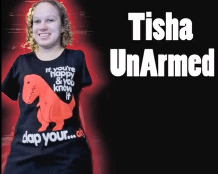 Tisha UnArmed
