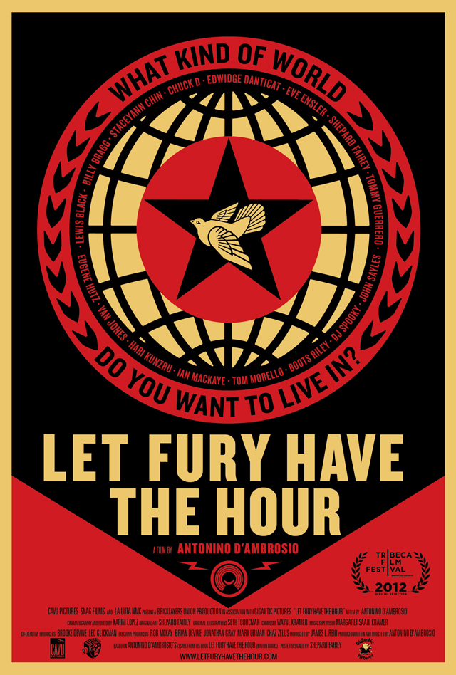 Let Fury Have The Hour Poster by Shepard Fairey