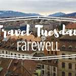 Travel Tuesday Farewell