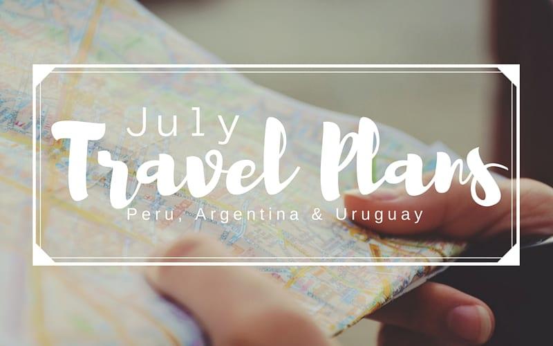 July Travel Plans