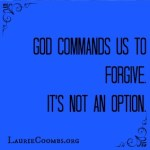 {Forgiveness} Why We Forgive – Part 2