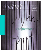 FullFill Magazine, forgiveness, Laurie Coombs, forgiveness stories