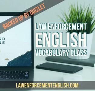Law Enforcement Vocabulary on Quizlet