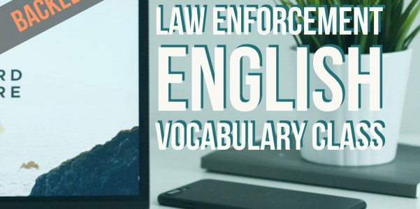 Law Enforcement Vocabulary on Quizlet