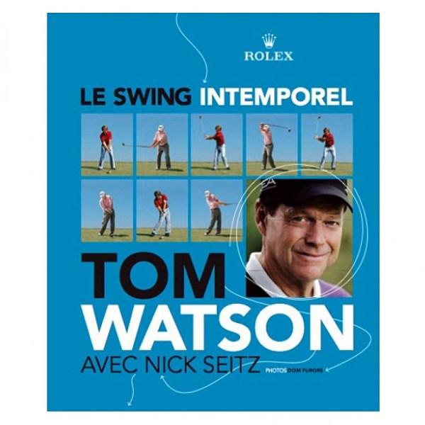 le swing intemporel tom watson