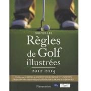 Règles de golf illustrées 2012-2015 livre golf