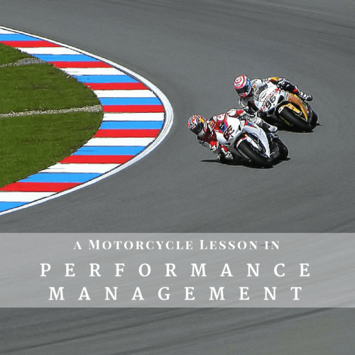Motorcycle Lesson in Performance Management