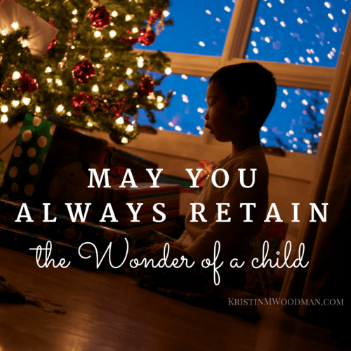 May you always retain the wonder of a child
