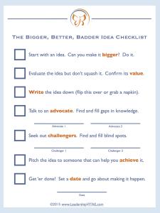 Bigger Better Badder Idea Checklist