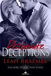 Deliberate Deceptions Book 3 (Chad and Lauren)