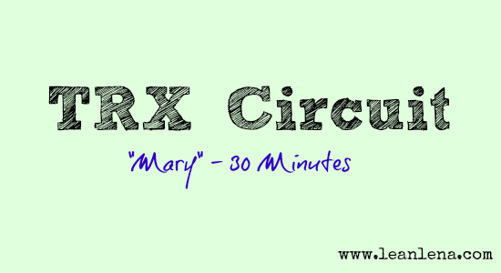 TRX Circuit – Mary – 30 Minutes