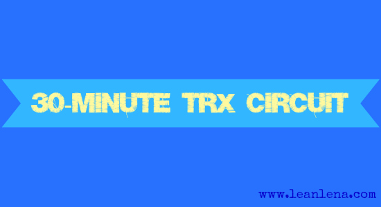 30 minute TRX circuit workout