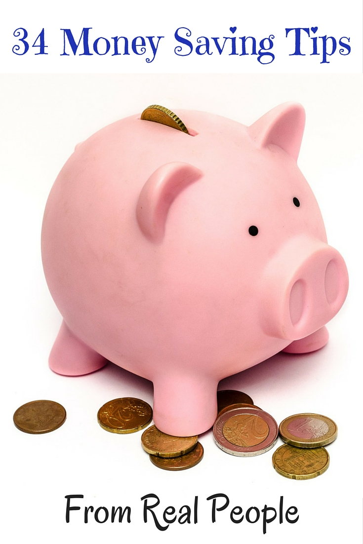 34 Money Saving Tips From Real People