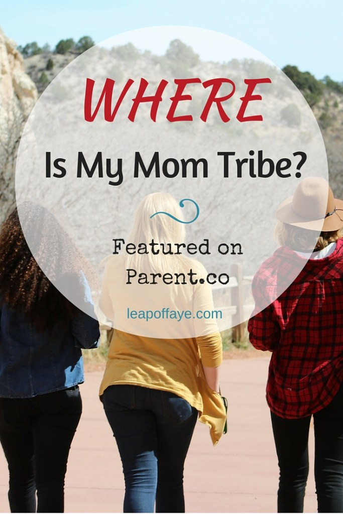 Where is My Mom Tribe?