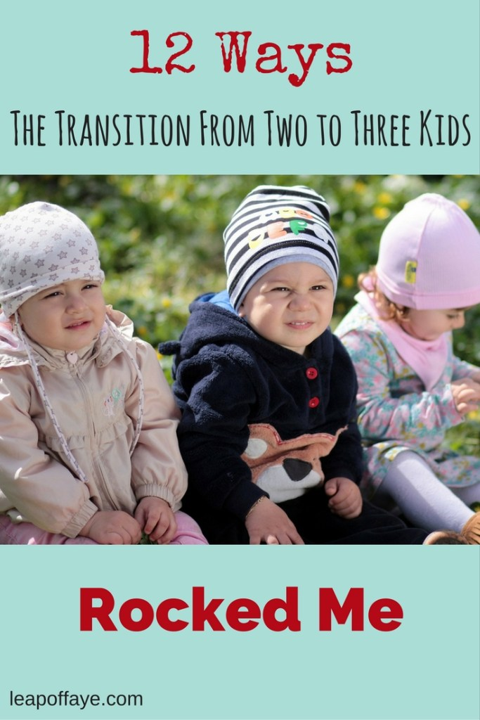 12 Ways the Transition From Two to Three Kids has Rocked Me