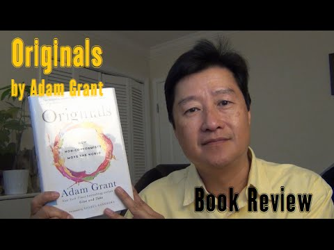 "Book Review: ""Originals: How Non-Conformists Move The World"" by Adam Grant"