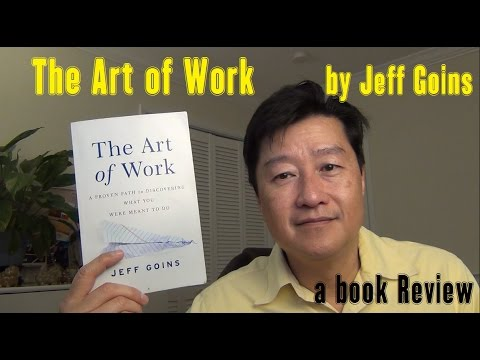 "Book Review: ""The Art of Work"" by  Jeff Goins"